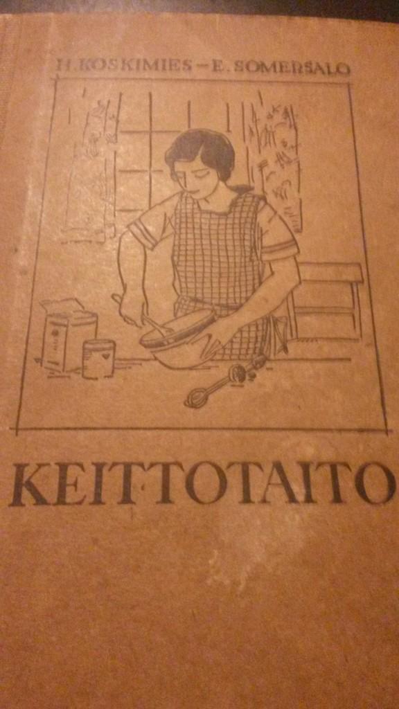 H. Koskimies - E. Somersalo: Keittotaito (1932)